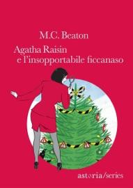 Agatha Raisin e l'insopportabile ficcanaso PDF Download