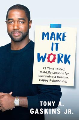 Make It Work - Tony A. Gaskins book