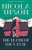 Nicola Upson - The Death of Lucy Kyte artwork