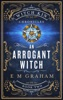 An Arrogant Witch
