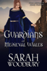 Sarah Woodbury - Guardians of Medieval Wales  artwork