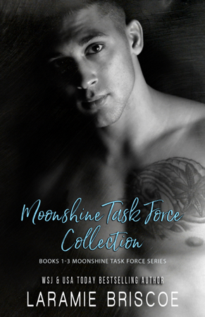 The Moonshine Task Force Collection - Laramie Briscoe