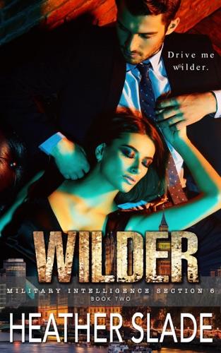 Heather Slade - Wilder
