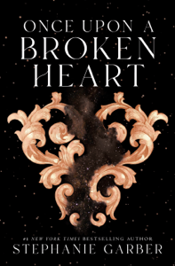 Once Upon a Broken Heart Book Cover