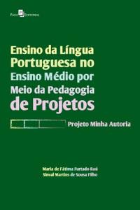 Ensino da Língua Portuguesa no Ensino Médio por meio da Pedagogia de Projetos Book Cover