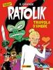 Il Grande Ratolik - Trappola d'amore