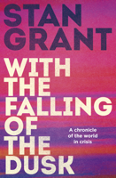 Stan Grant - With the Falling of the Dusk artwork