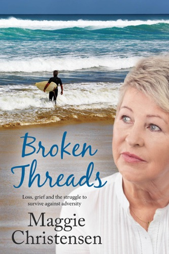 Maggie Christensen - Broken Threads
