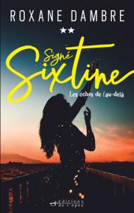 Signé Sixtine, tome 2 - Les échos de l'au-delà La couverture du livre martien