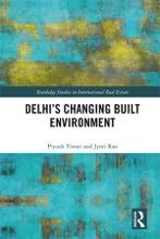 Delhi's Changing Built Environment