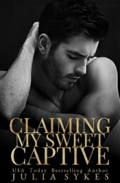 Claiming My Sweet Captive