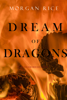 Morgan Rice - Dream of Dragons (Age of the Sorcerers—Book Eight) artwork