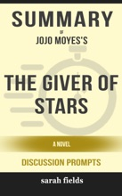 Summary Of The Giver Of Stars: A Novel By Jojo Moyes (Discussion Prompts)