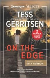 On the Edge - Tess Gerritsen & Rita Herron by  Tess Gerritsen & Rita Herron PDF Download