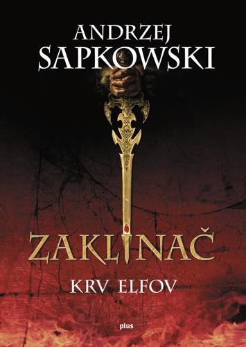 Andrzej Sapkowski - Zaklínač III Krv elfov