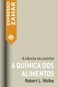 A química dos alimentos Book Cover