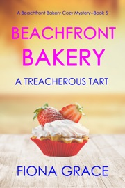 Beachfront Bakery: A Treacherous Tart (A Beachfront Bakery Cozy Mystery—Book 5) PDF Download