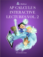 AP Calculus Interactive Lectures Vol. 2