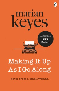 Making It Up As I Go Along Book Cover
