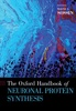 The Oxford Handbook Of Neuronal Protein Synthesis