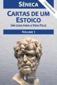 Cartas de um Estoico, Volume I Book Cover