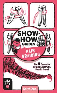 Show-How Guides: Hair Braiding Book Cover