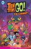 Sholly Fisch & Agnes Garbowska - Teen Titans Go! To Camp (2020-2020) #2  artwork