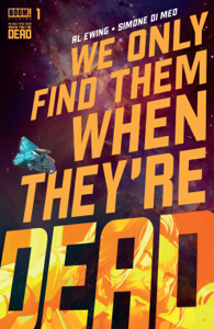 We Only Find Them When They're Dead #1 Copertina del libro