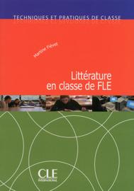 La littérature en classe de langue - Techniques et pratiques de classe - Ebook