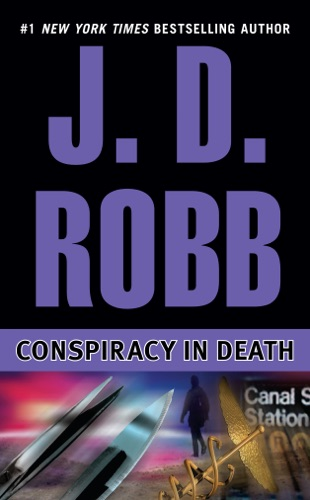 J. D. Robb - Conspiracy in Death