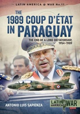 The 1989 Coup d'Étát in Paraguay