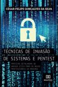 Técnicas de invasão de sistemas pentest