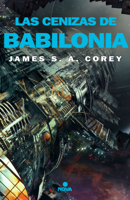 Las cenizas de Babilonia (The Expanse 6) ebook Download