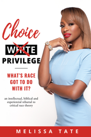 Choice Privilege
