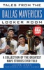 Tales from the Dallas Mavericks Locker Room