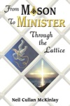 From Mason To Minister Through The Lattice