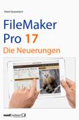 FileMaker Pro 17 - die Neuerungen
