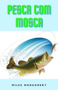 Pesca com mosca Book Cover