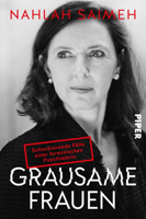 Nahlah Saimeh - Grausame Frauen artwork
