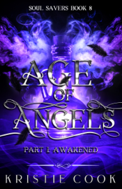 Age of Angels Part I: Awakened