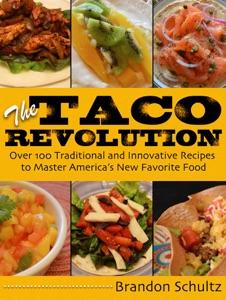 The Taco Revolution by Brandon Schultz Book Cover