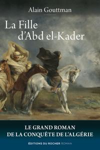 La Fille d'Abd el-Kader La couverture du livre martien