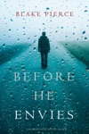 Before He Envies A Mackenzie White MysteryBook 12