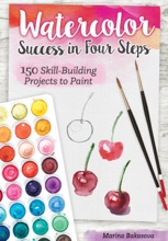 Watercolor Success In Four Steps