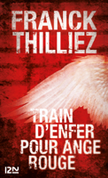 Download and Read Online Train d'enfer pour Ange Rouge