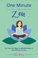 One Minute To Zen