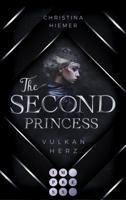 The Second Princess. Vulkanherz ebook Download