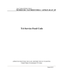 Army Technical Bulletin Medical TB MED 530 / NAVMED P-5010-1 / AFMAN 48-147_IP Tri-Service Food Code March 2019 book