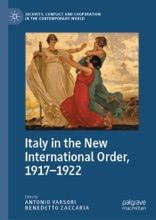 Italy In The New International Order, 1917–1922
