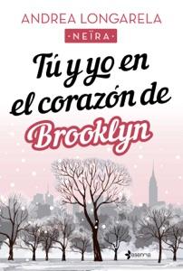 Tú y yo en el corazón de Brooklyn Book Cover